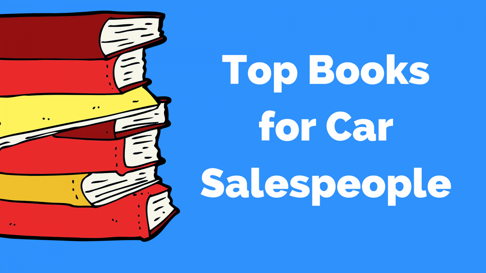 Complete list with reviews, top sales books for car salespeople
