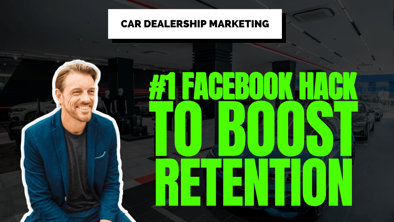 How to boost retention sales in a car dealership using facebook ads & audiences