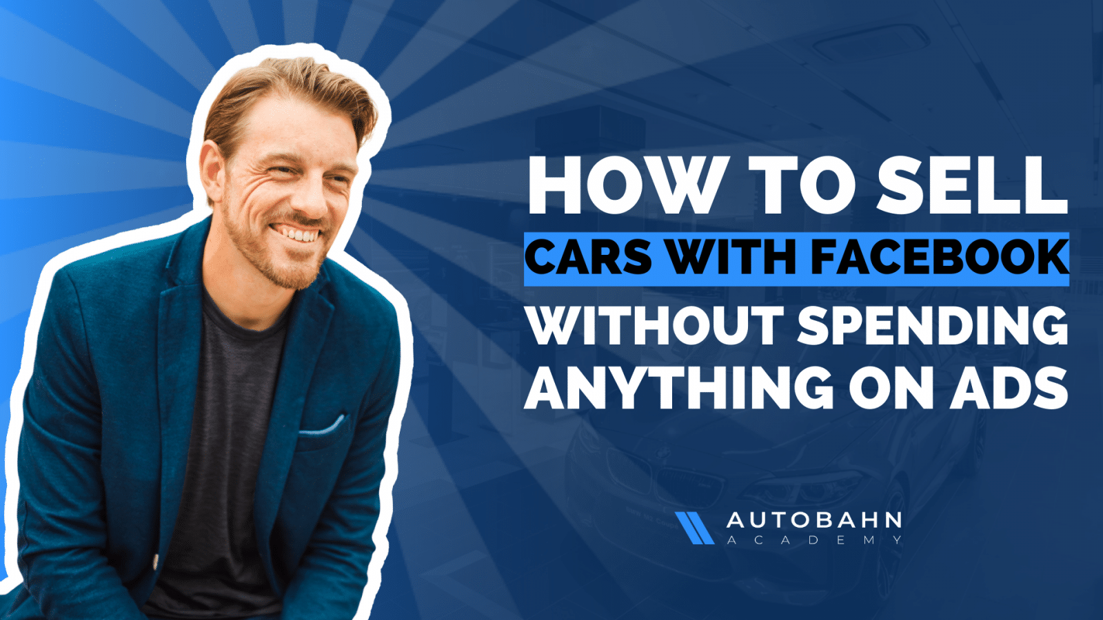How car dealers are using Facebook Groups to sell new & used cars
